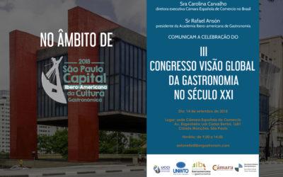 Em São Paulo: celebração do III Congresso Visão Global da Gastronomia no século XXI