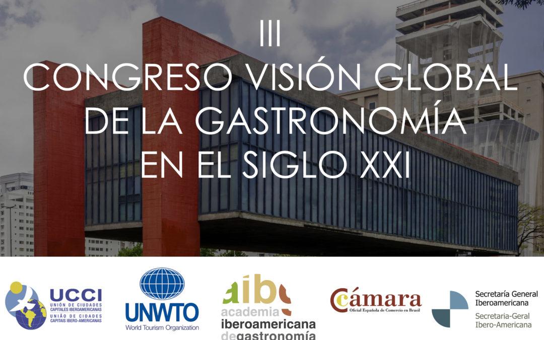 III Congreso Visión Global de la Gastronomía en el siglo XXI