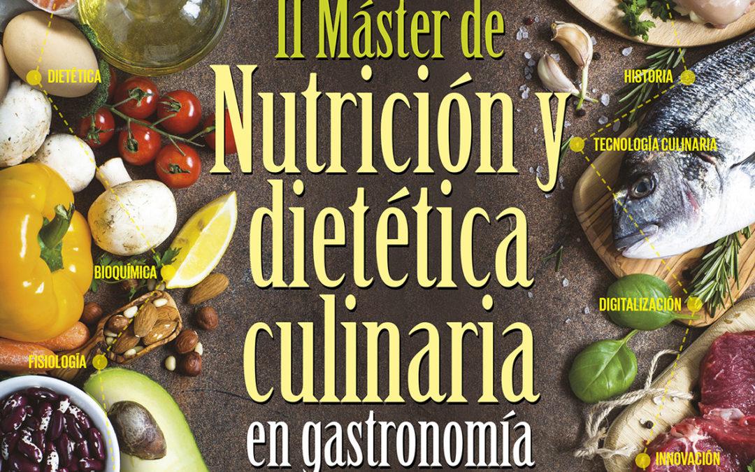 II edición del Máster de Nutrición y Dietética Culinaria en Gastronomía, en la UCM