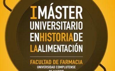 I Máster Universitario en Historia de la Alimentación, en la UCM